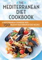 Rockridge Press: The Mediterranean Diet Cookbook