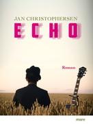 Jan Christophersen: Echo ★★★★