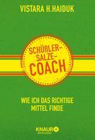 Vistara H. Haiduk: Schüßler-Salze-Coach ★★★★