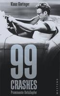 Klaus Gietinger: 99 Crashes ★★
