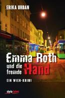 Erika Urban: Emma Roth und die fremde Hand ★★★★