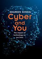 Jonathan Reuvid: Cyber & You