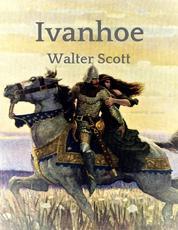 Walter Scott: Ivanhoe