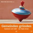 Roland Allen: Gemeinden gründen ★★★★★