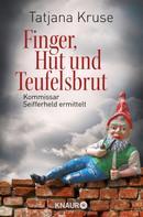 Tatjana Kruse: Finger, Hut und Teufelsbrut ★★★★