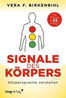 Vera F. Birkenbihl: Signale des Körpers