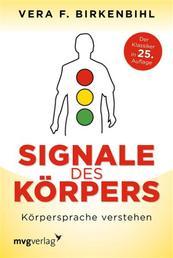 Signale des Körpers - Körpersprache verstehen