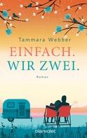 Tammara Webber: Einfach. Wir zwei. ★★★★