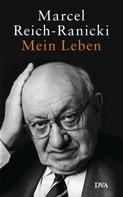 Marcel Reich-Ranicki: Mein Leben ★★★★★