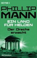 Phillip Mann: Der Drache erwacht ★★★