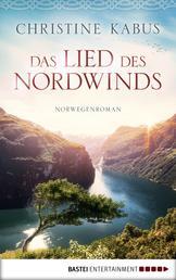 Das Lied des Nordwinds - Norwegenroman