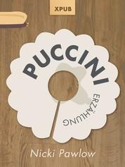 Puccini - Erzählung von Nicki Pawlow