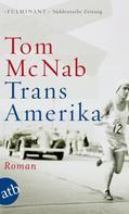 Tom McNab: Trans-Amerika ★★★★★
