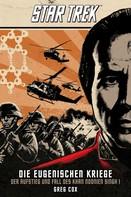 Greg Cox: Star Trek - Die Eugenischen Kriege: Der Aufstieg und Fall des Khan Noonien Singh 1 ★★★★★