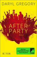 Daryl Gregory: Afterparty ★