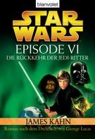 James Kahn: Star Wars™ - Episode VI - Die Rückkehr der Jedi-Ritter ★★★★★