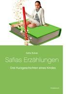 Safia Bukas: Safias Erzählungen