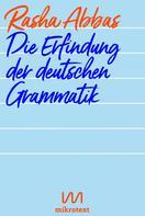 Rasha Abbas: Die Erfindung der deutschen Grammatik ★★★