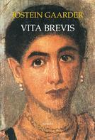 Jostein Gaarder: Vita brevis