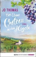 Jo Thomas: Das kleine Château in den Hügeln ★★★★