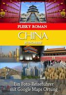 Roman Plesky: China Rundreise