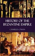 Charles Oman: History of the Byzantine Empire