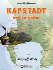 Kapstadt und so weiter - Happy Rolliday II