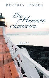 Die Hummerschwestern - Roman