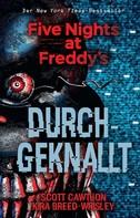 Scott Cawthon: Five Nights at Freddy's: Durchgeknallt
