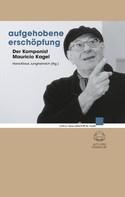 Hans-Klaus Jungheinrich: Aufgehobene Erschöpfung