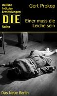 Gert Prokop: Einer muss die Leiche sein ★★★