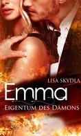Lisa Skydla: Emma - Eigentum des Dämons