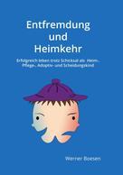 Werner Boesen: Entfremdung und Heimkehr