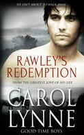 Carol Lynne: Rawley's Redemption ★★★★★