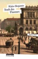 Walter Benjamin: Stadt des Flaneurs