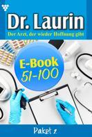 Patricia Vandenberg: Dr. Laurin Paket 2 – Arztroman