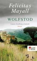 Felicitas Mayall: Wolfstod ★★★★