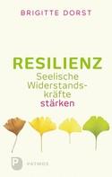 Brigitte Dorst: Resilienz ★★★