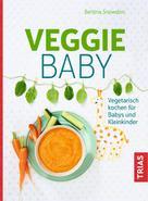Bettina Snowdon: Veggie-Baby ★★