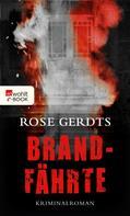 Rose Gerdts: Brandfährte ★★★★★