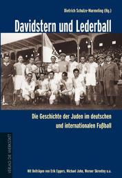 Davidstern und Lederball - Die Geschichte der Juden im deutschen und internationalen Fußball