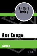 Clifford Irving: Der Zeuge ★★★★