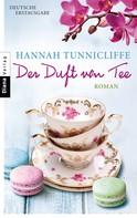 Hannah Tunnicliffe: Der Duft von Tee ★★★★