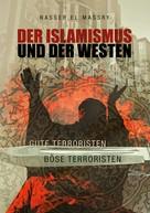 Nasser El Massry: Der Islamismus und der Westen