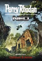 Michelle Stern: Perry Rhodan Neo 81: Callibsos Schatten ★★★★