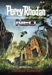 Perry Rhodan Neo 81: Callibsos Schatten - Staffel: Protektorat Erde 9 von 12