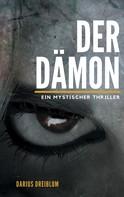 Darius Dreiblum: Der Dämon