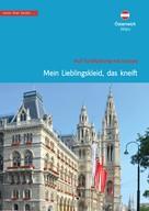 Christa Klickermann: Österreich, Wien. Mein Lieblingskleid, das kneift.