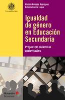 Matilde Peinado Rodríguez: Igualdad de género en Educación Secundaria