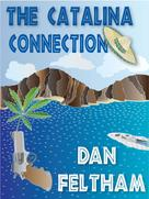 Dan Feltham: The Catalina Connection